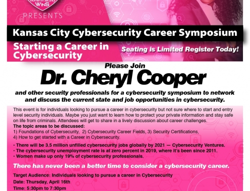 KANSAS CITY CYBERSECURITY SYMPOSIUM – STARTING A CAREER IN CYBER-SECURITY (Postponed Due to COVID-19)